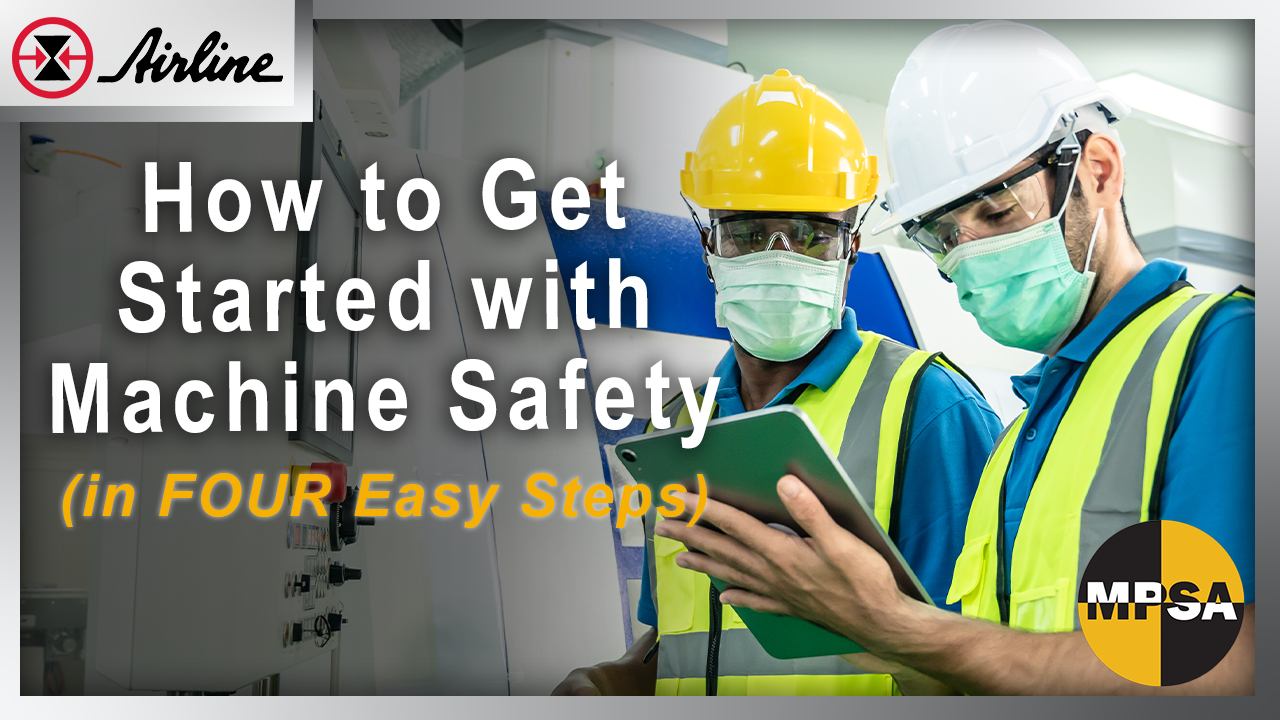 How to Get Started with Machine Safety (in FOUR Easy Steps)